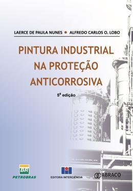 PINTURA INDUSTRIAL NA PROTECAO ANTICORROSIVA - 5º ED