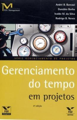 GERENCIAMENTO DO TEMPO EM PROJETOS - 4ºED
