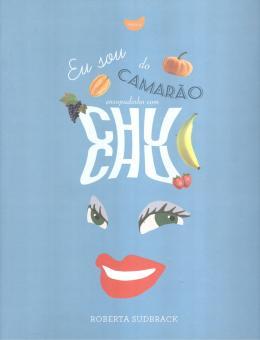 EU SOU DO CAMARAO ENSOPADINHO COM CHUCHU