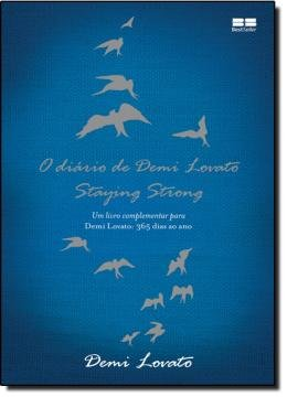 DIARIO DE DEMI LOVATO - STAYING STRONG