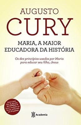 MARIA, A MAIOR EDUCADORA DA HISTORIA - 2ª ED