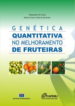 GENETICA QUANTITATIVA NO MELHORAMENTO DE FRUTEIRAS