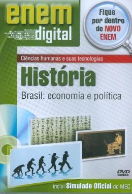 ENEM DIGITAL HISTORIA - BRASIL, ECONOMIA POLITICA - DVD