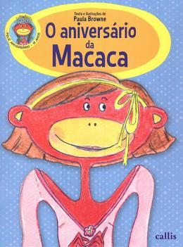 ANIVERSARIO DA MACACA, O - 3ª ED