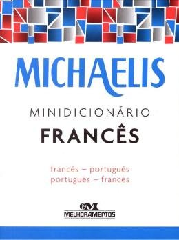MICHAELIS MINIDICIONARIO FRANCES - FRANCES - PORTUGUES / FRANCES - PORTUGUE