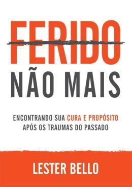 FERIDO NAO MAIS