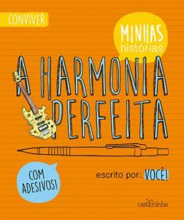 HARMONIA PERFEITA, A