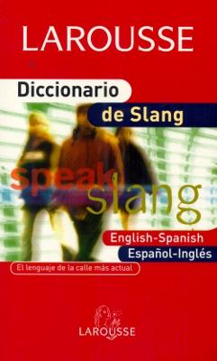 DICCIONARIO DE SLANG
