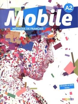MOBILE 2 (A2) - LIVRE DE L´ELEVE + DVD-ROM + CD AUDIO