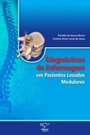 DIAGNOSTICO DE ENFERMAGEM EM PACIENTES LESADOS MEDULARES