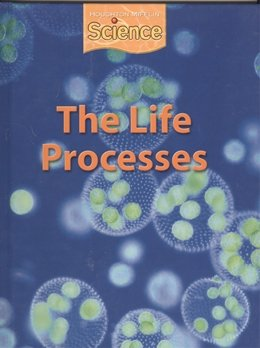 LIFE PROCESSES, THE