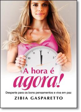 HORA E AGORA, A