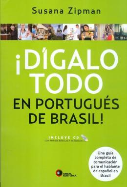 DIGALO TODO EN PORTUGUES DE BRASIL! - COM CD- AUDIO