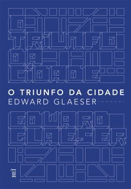 TRIUNFO DA CIDADE, O - 2ª ED