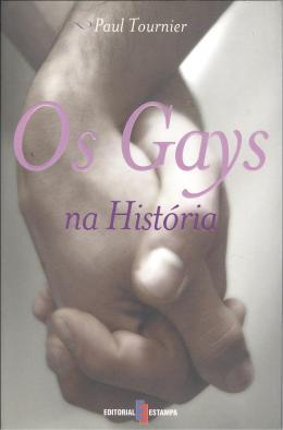 GAYS NA HISTORIA, OS