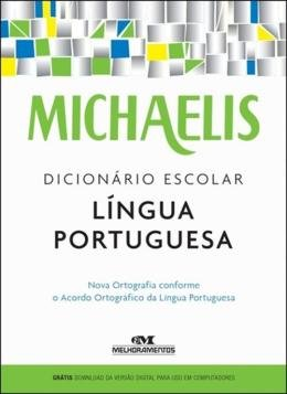 MICHAELIS DICIONARIO ESCOLAR LINGUA PORTUGUESA