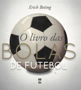 Livro Das Bolas De Futebol, O