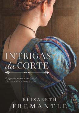 INTRIGAS DA CORTE (XEQUE-MATE DA RAIVA 2)