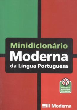 MINIDICIONARIO MODERNA DA LINGUA PORTUGUESA