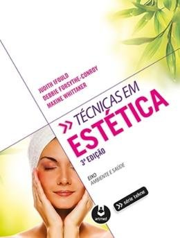 TECNICAS EM ESTETICA - 3ª ED