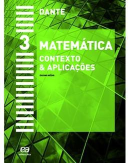 MATEMATICA - CONTEXTO E APLICACOES - VOL. 3 - 4ª ED