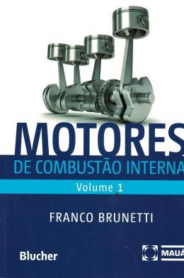 MOTORES DE COMBUSTAO INTERNA - VOL. 1