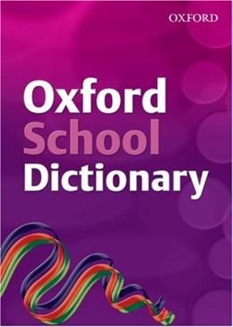 OXFORD SCHOOL DICTIONARY