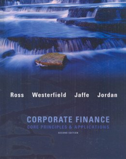 CORPORATE FINANCE - CORE PRINCIPLES AND APPLICATIONS - 2ND ED