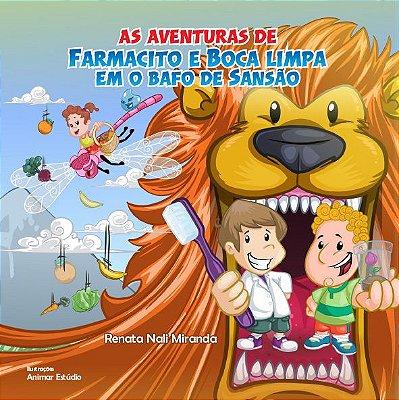 AS AVENTURAS DE FARMACITO E BOCA LIMPA EM O BAFO DE SANSÃO
