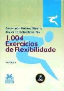 1004 EXERCICIOS DE FLEXIBILIDADE