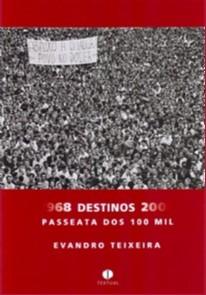 1968 DESTINOS 2008 - PASSEATA DOS 100 MIL