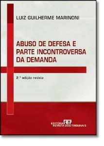 ABUSO DE DEFESA E PARTE INCONTROVERSA DA DEMANDA