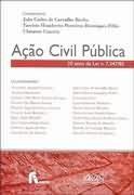 ACAO CIVIL PUBLICA 20 ANOS DA LEI 7.347/85