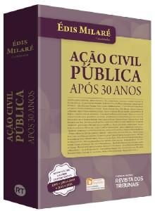 ACAO CIVIL PUBLICA APOS 30 ANOS
