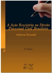 ACAO RESCISORIA NO DIREITO PROCESSUAL CIVIL BRASILEIRO, A