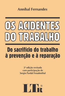 ACIDENTES DO TRABALHO, OS
