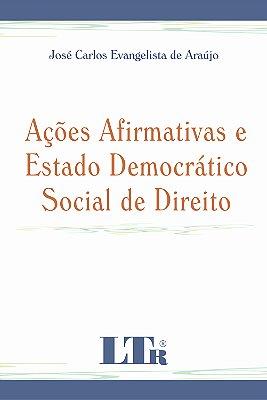 ACOES AFIRMATIVAS E ESTADO DEMOCRATICO SOCIAL DE DIREITO