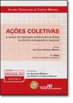 ACOES COLETIVAS E MEIOS DE RESOLUCAO COLETIVA DE CONFLITOS NO DIREITO COMPA