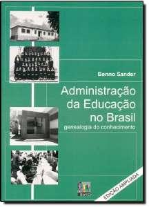 ADMINISTRACAO DA EDUCACAO NO BRASIL