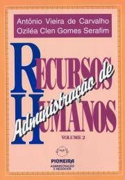 ADMINISTRACAO DE RECURSOS HUMANOS - VOL. 2