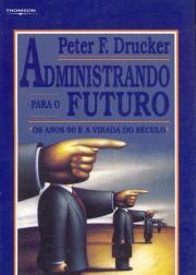 ADMINISTRANDO PARA O FUTURO