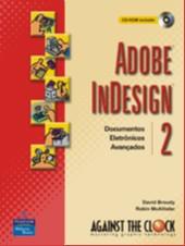 ADOBE INDESIGN 2 - DOCUMENTOS ELETRONICOS AVANCADOS - ACOMPANHA CD-ROM