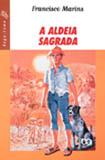ALDEIA SAGRADA, A - VAGA-LUME
