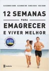 ALEM DO PESO: 12 SEMANAS PARA EMAGRECER E VIVER MELHOR