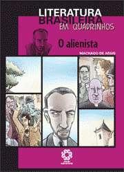 ALIENISTA, O - COL. LITERATURA BRASILEIRA EM QUADRINHOS