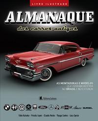 ALMANAQUE DOS CARROS ANTIGOS - ILUSTRADO