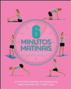 ALONGAMENTO - COL. 6 MINUTOS MATINAIS