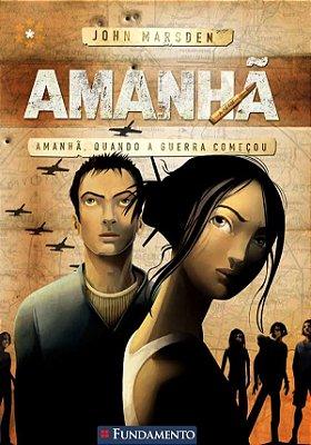 AMANHA - LIVRO 1: AMANHA, QUANDO A GUERRA COMECOU