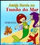 AMIGA SEREIA FUNDO  DO MAR - COL. SEREIAS