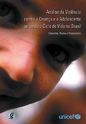 ANALISE DA VIOLENCIA CONTRA CRIANCA E O ADOLESCENTE SEGUNDO O CICLO DE VIDA